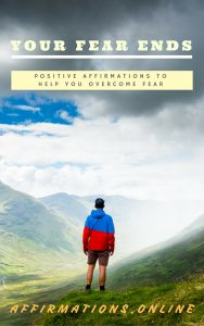 Your Fear Ends - ebook cover affirmations.online