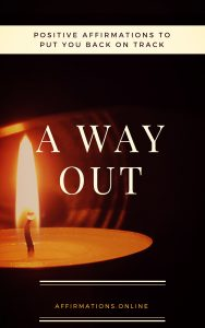 A Way Out - eBook cover - free affirmations eBook from affirmations.online