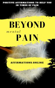 Beyond Mental Pain - eBook cover - free affirmations eBook from affirmations.online