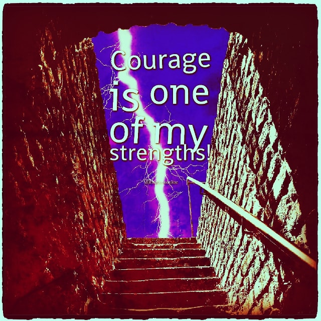 Positive affirmation from Affirmations.online - Courage is one of my strengths!