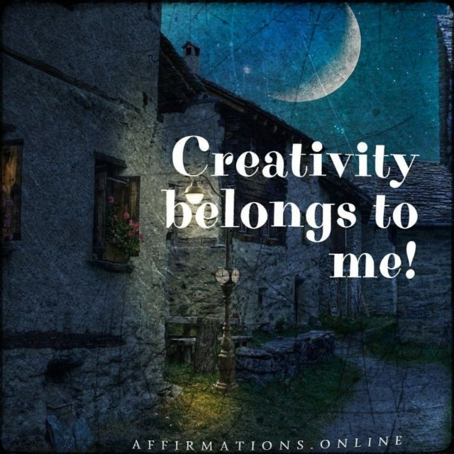 Positive affirmation from Affirmations.online - Creativity belongs to me!