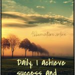 I am an achiever, and I achieve success!