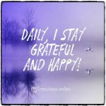 Gratitude fills my days!
