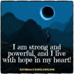 Daily Affirmation for Strength 07.04.2021