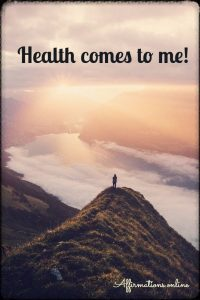 Positive affirmation from Affirmations.online - Health comes to me!