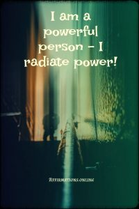 Positive affirmation from Affirmations.online - I am a powerful person – I radiate power!