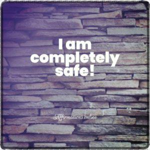 Positive affirmation from Affirmations.online - I am completely safe!