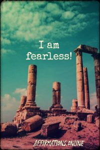 Positive affirmation from Affirmations.online - I am fearless!