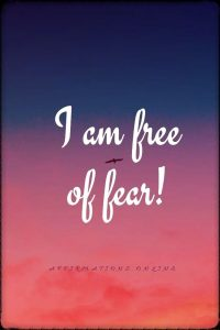 Positive affirmation from Affirmations.online - I am free of fear!