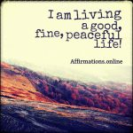 My life is a good life!