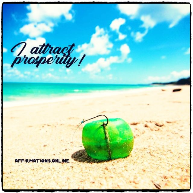 Positive affirmation from Affirmations.online - I attract prosperity!