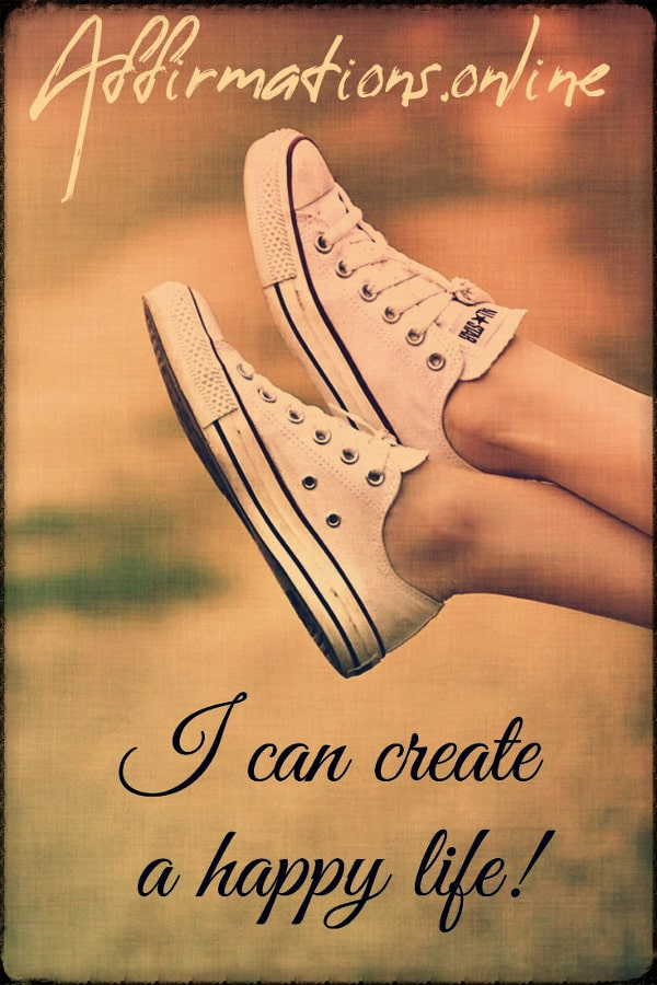 Positive affirmation from Affirmations.online - I can create a happy life!