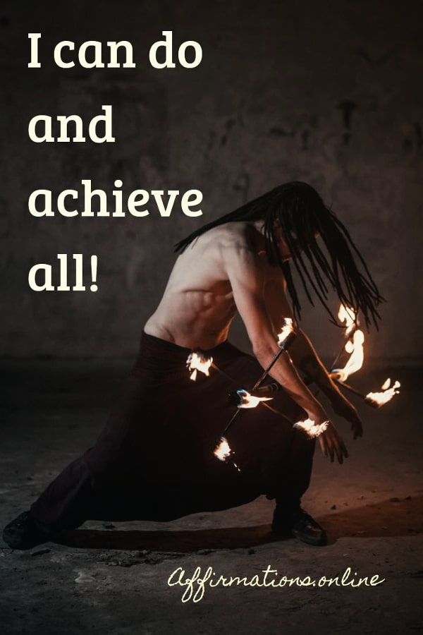 Positive affirmation from Affirmations.online - I can do and achieve all!