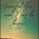 I can manage to experience peace!