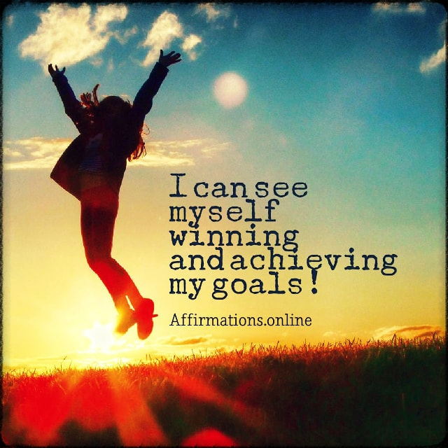Positive affirmation from Affirmations.online - I can see myself winning and achieving my goals!