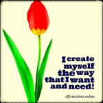 I am a miracle worker, and I work on myself!