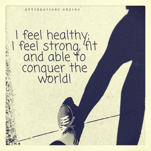 Positive affirmation from Affirmations.online - I feel healthy; I feel strong, fit and able to conquer the world!