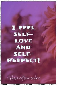 Positive affirmation from Affirmations.online - I feel self-love and self-respect!