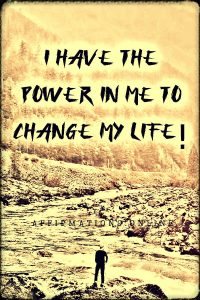 Positive affirmation from Affirmations.online - I have the power in me to change my life!