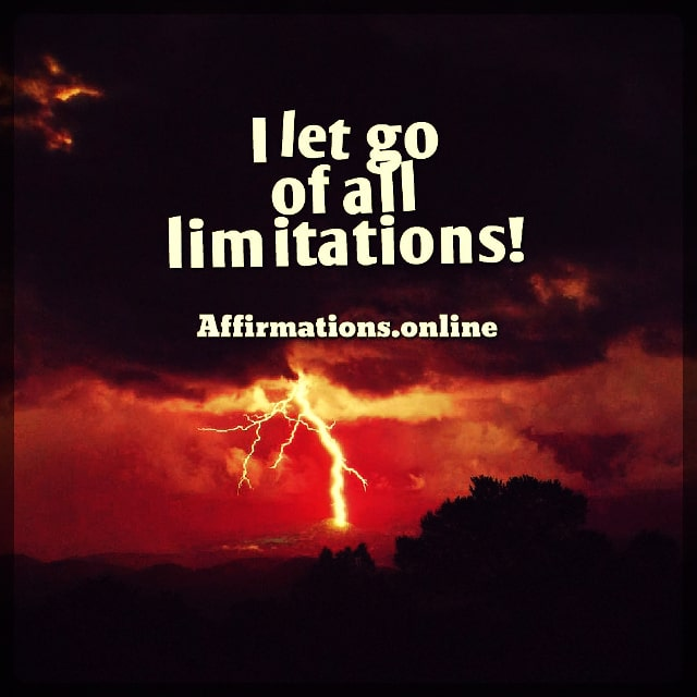 Positive affirmation from Affirmations.online - I let go of all limitations!