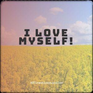 Positive affirmation from Affirmations.online - I love myself!