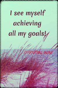 Positive affirmation from Affirmations.online - I see myself achieving all my goals!