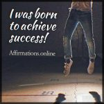 I can achieve great results: I am a true winner!