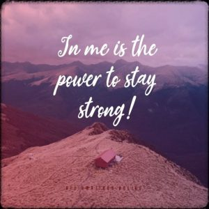 Positive affirmation from Affirmations.online - In me is the power to stay strong!