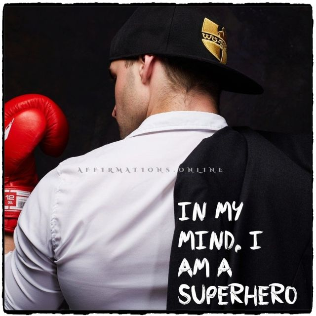 Positive Affirmation from Affirmations.online - In my mind, I am a superhero!
