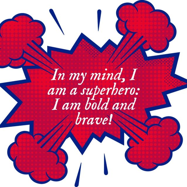 Positive affirmation from Affirmations.online - In my mind, I am a superhero: I am bold and brave!