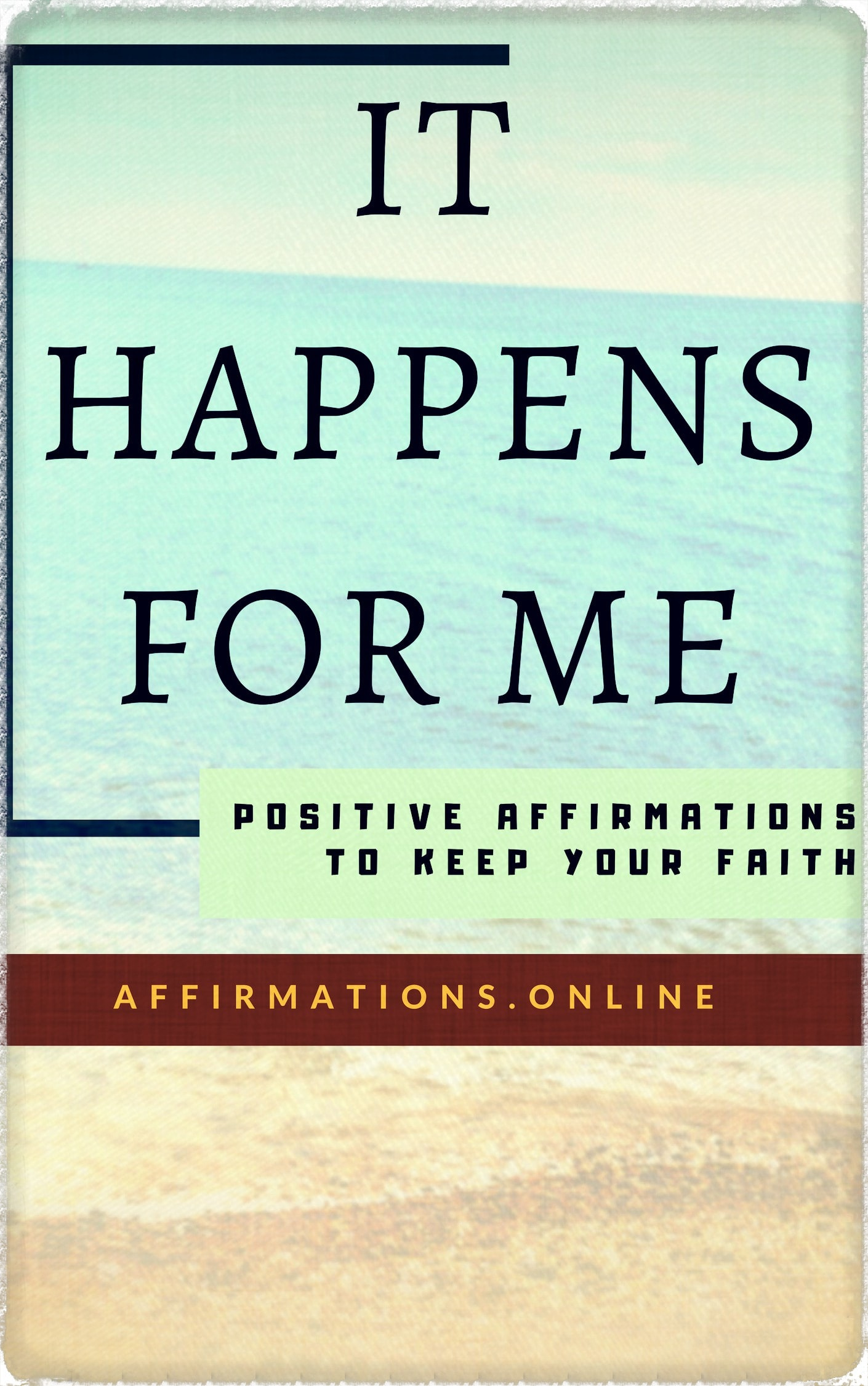 It Happens For Me - eBook cover - free affirmations eBook from affirmations.online