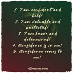 List of 5 Confidence and Boldness Affirmations