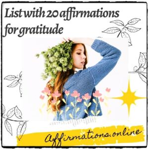 List with 20 affirmations for gratitude from Affirmations.online