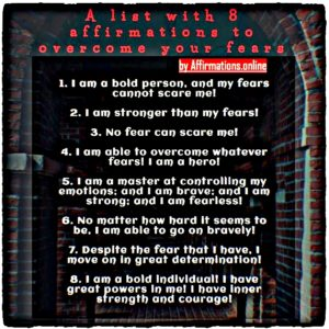List of Affirmations by Affirmations.online - List with 8 affirmations to overcome your fears