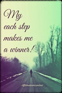 Positive affirmation from Affirmations.online - My each step makes me a winner!