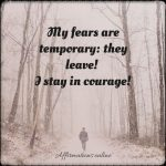 Daily, I stay strong, fearless and bold!