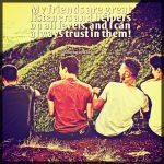 True friends easily find me!