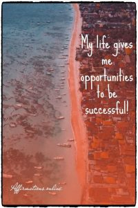 Positive affirmation from Affirmations.online - My life gives me opportunities to be successful!