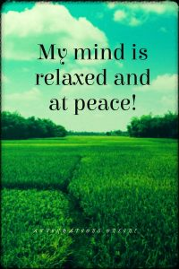 Positive affirmation from Affirmations.online - My mind is relaxed and at peace!