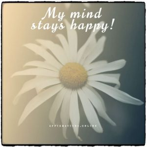 Positive affirmation from Affirmations.online - My mind stays happy!