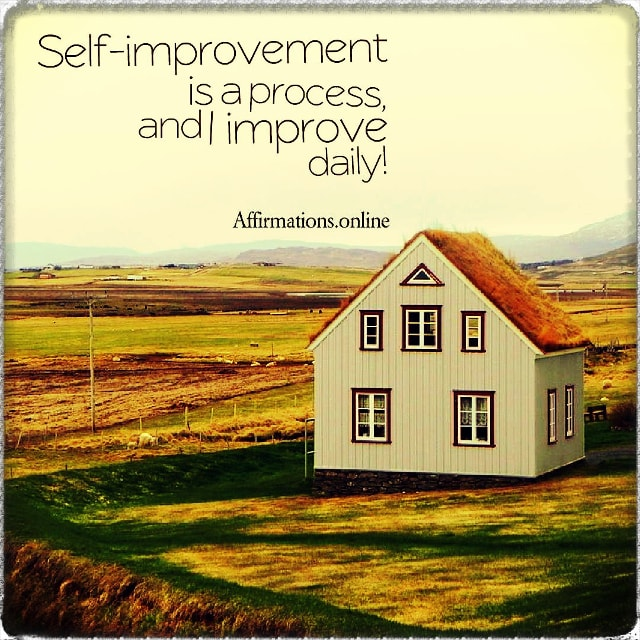 Positive affirmation from Affirmations.online - Constantly, I improve myself and my life!