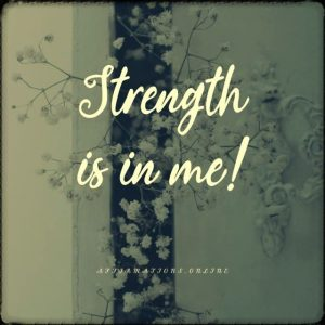 Positive affirmation from Affirmations.online - Strength is in me!