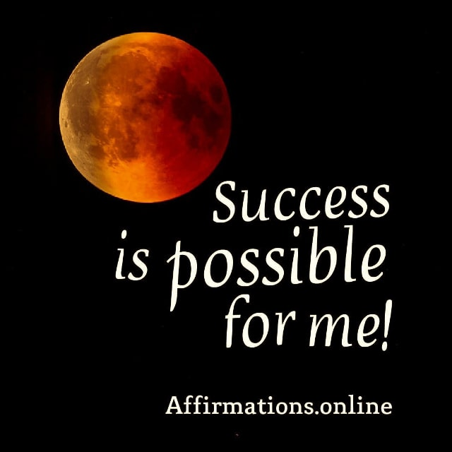 Positive affirmation from Affirmations.online - Success is possible for me!
