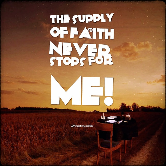 The-supply-of-faith-positive-affirmation – Affirmations online