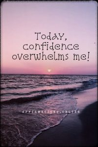 Positive affirmation from Affirmations.online - Today, confidence overwhelms me!