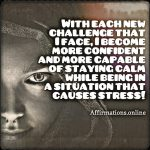 Constantly my capacity to handle the challenges of life increases!