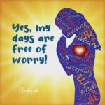 My mind is free of worry and pain!